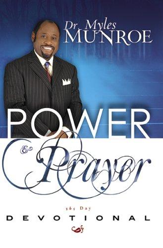 Daily Power & Prayer Devotional: Myles, Dr. Munroe