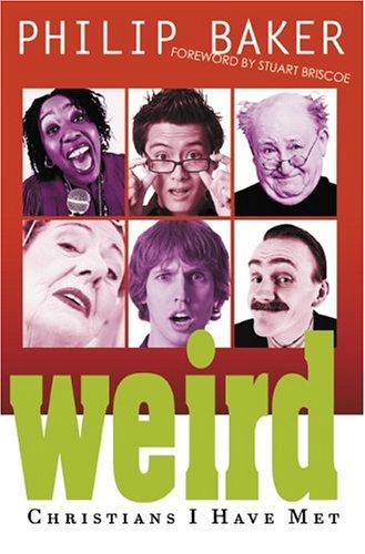 9780883688052: Weird Christians I Have Met