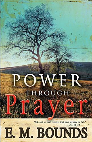 9780883688113: Power Through Prayer