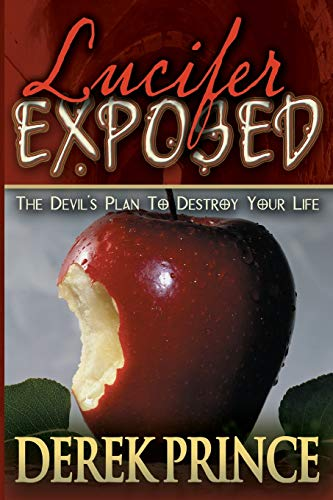 9780883688366: Lucifer Exposed: The Devil's Plans to Destroy Your Life