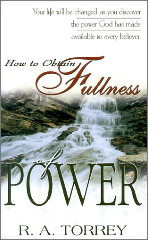 9780883688502: How to Obtain Fullness of Power