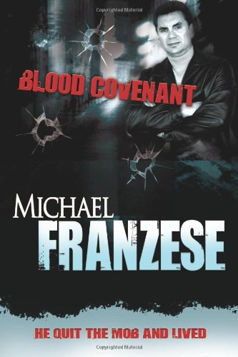9780883688670: Blood Covenant: The Michael Franzese Story