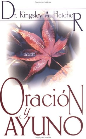 9780883688786: Span-Prayer And Fasting (Spanish Edition)