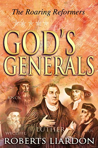 9780883689455: God's Generals the Roaring Reformers