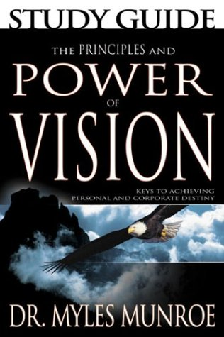 9780883689530: The Principles and Power of Vision, Study Guide