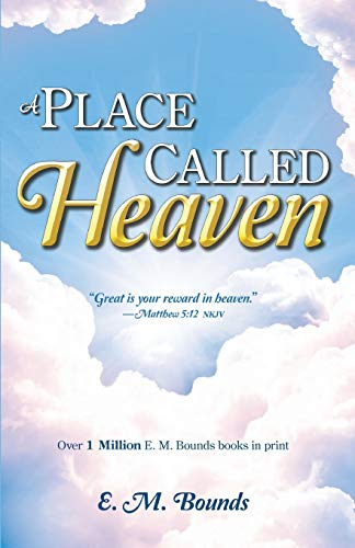 9780883689585: A Place Called Heaven