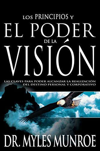 Sp-Principles and Power of Vision (Paperback): Dr Myles Munroe