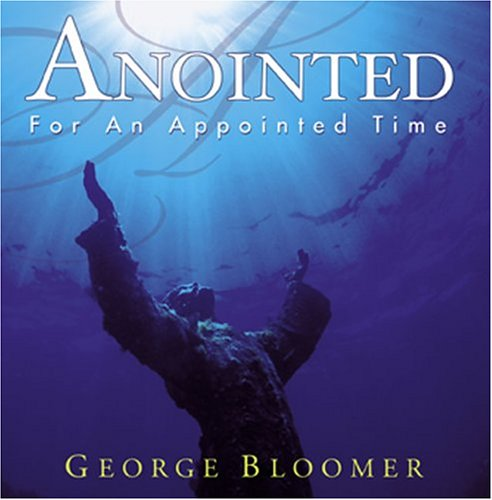 9780883689677: Anointed for an Appointed Time