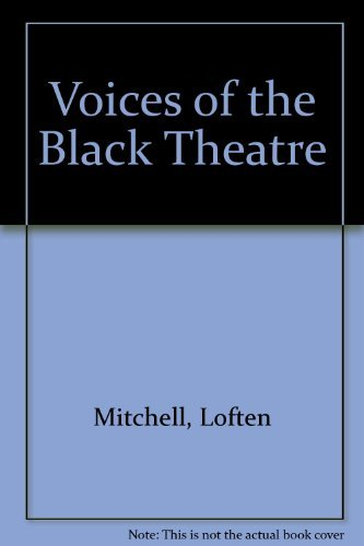 Voices of the Black Theatre: Mitchell, Loften