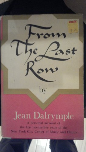 From the Last Row: Jean Dalrymple