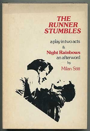9780883710456: The runner stumbles : a play in two acts & Night rainbows : an afterword