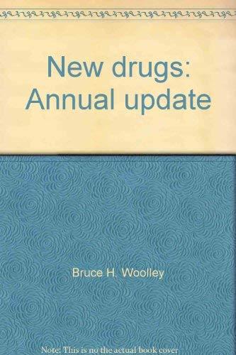 New Drugs : Annual Update: Edward S. Brady;