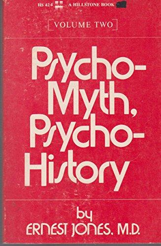Psycho-Myth, Psycho-History. Vol 2: Jones, Ernest