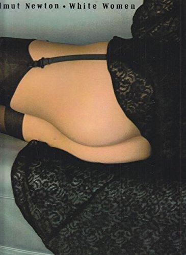 9780883730546: Helmut Newton - White Women