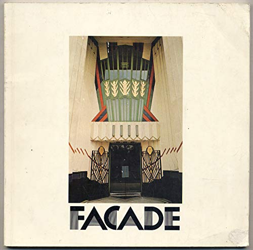 Facade: A Decade of British and American Commercial Architecture: Makertich, Tony