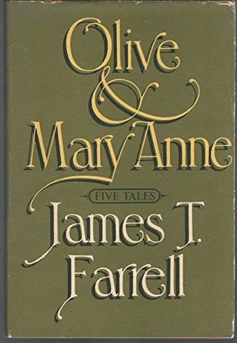 Olive and Mary Anne: Farrell, James T