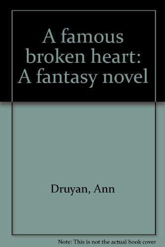 9780883730751: A famous broken heart: A fantasy novel