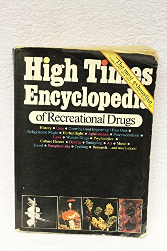 9780883730829: High Times encyclopedia of recreational drugs
