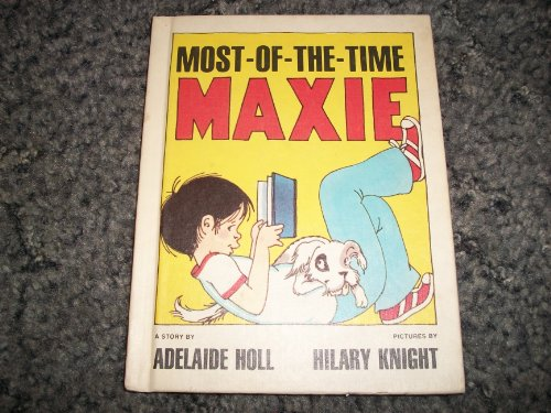 MOST-OF-THE-TIME MAXIE: Holl, Adelaide