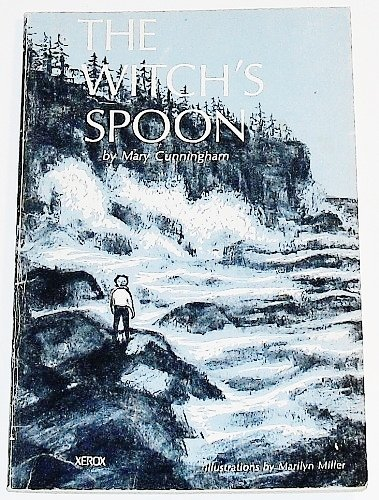 The Witch's Spoon: Mary Cunningham Fitzgerald Pierce; Marilyn Miller