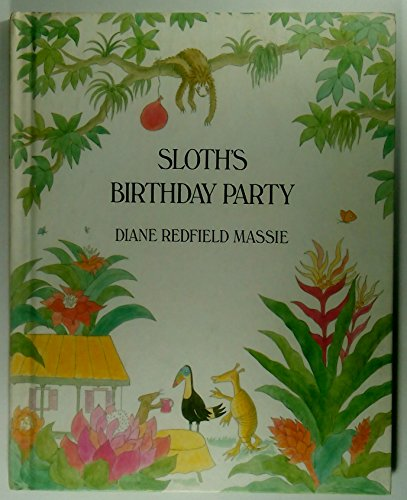 Sloth's Birthday Party (Weekly Reader Children's Book: Massie, Diane Redfield