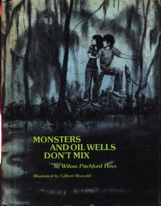 9780883752135: Monsters and Oil Wells Don't Mix (Weekly Reader Children's Book Club Edition)