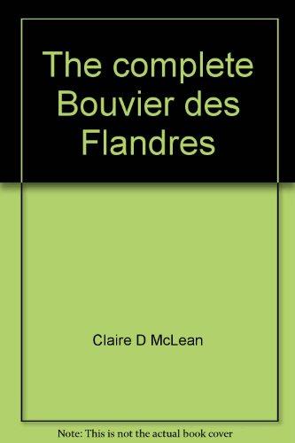 9780883760505: The complete Bouvier des Flandres