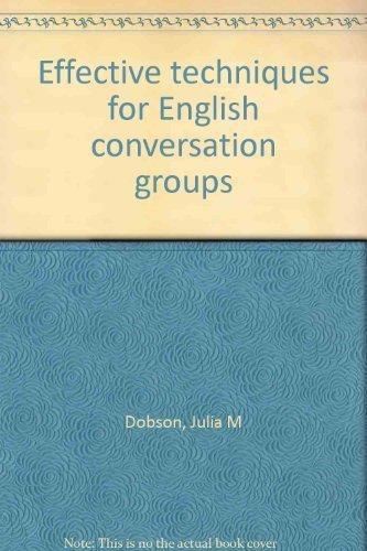 9780883770344: Effective techniques for English conversation groups