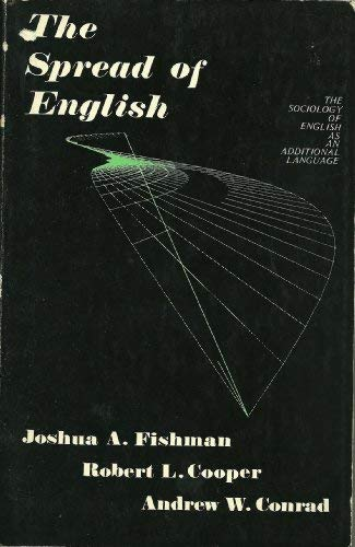 9780883770870: The Spread of English: The Sociology of English As an Additional Language