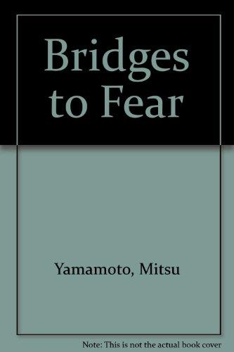 9780883770887: Bridges to Fear