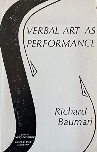 9780883770931: Verbal art as performance (Series in sociolinguistics)