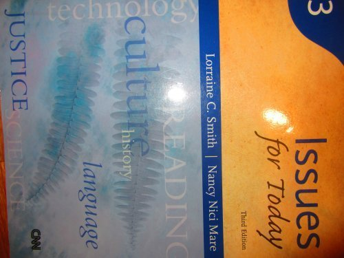 Issues for Today, Third Edition (Reading for: Lorraine C. Smith,