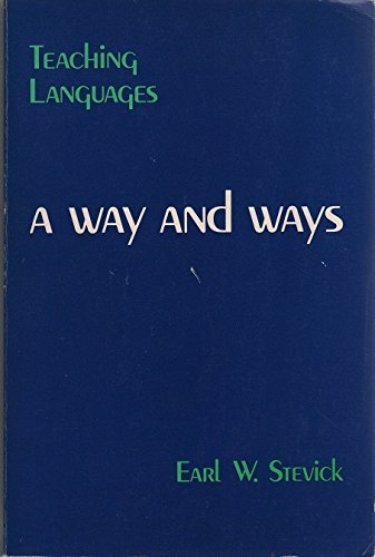9780883771471: Teaching Languages: A Way and Ways (Methodology)