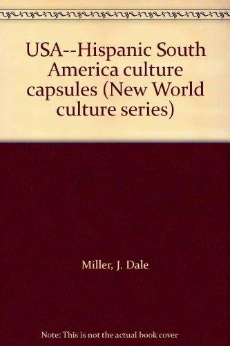 9780883771549: USA--Hispanic South America culture capsules (New World culture series)