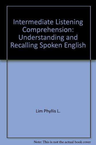9780883773116: Intermediate Listening Comprehension: Understanding and Recalling Spoken English