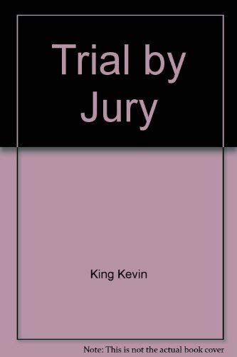 Trial by jury: King, Kevin