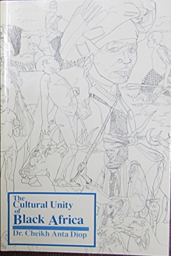9780883780497: The Cultural Unity of Black Africa: The Domains of Patriarchy and of Matriarchy in Classical Antiquity