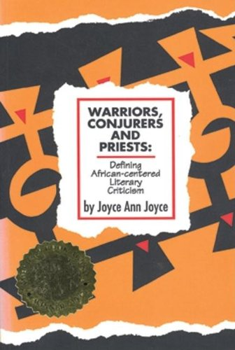 9780883780992: Warriors, Conjurers and Priests: Defining African-Centered Literary Criticism Defining African-Centered Literary Criticism Defining African-Centered Literary Criticism