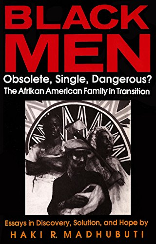 9780883781357: Black Men, Obsolete, Single, Dangerous?: The Afrikan American Family in Transition