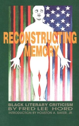 9780883781449: Reconstructing Memory: Black Literary Criticism