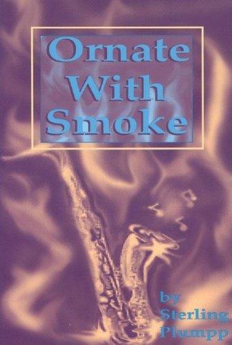 9780883781982: Ornate with Smoke