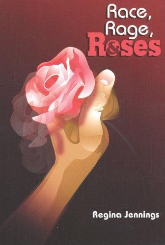 9780883782415: Race, Rage, and Roses