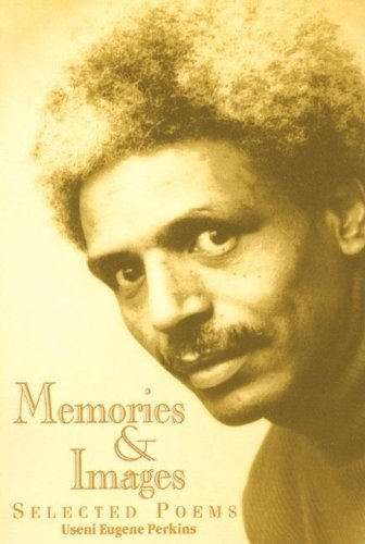 9780883782446: Memories & Images: Selected Poems