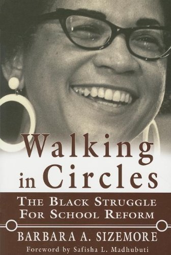 9780883782521: Walking in Circles: The Black Struggle to School Reform