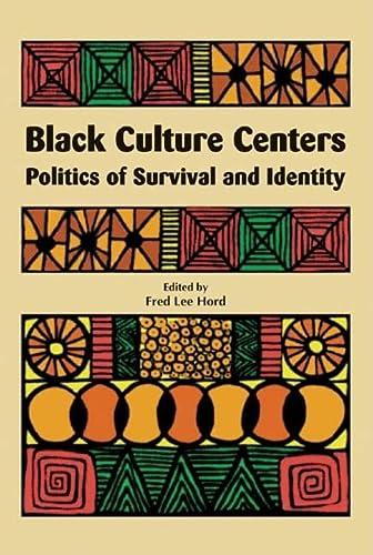 9780883782538: Black Culture Centers: Politics of Survival and Identity