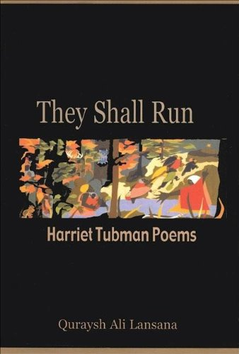 9780883782576: They Shall Run: Harriet Tubman Poems