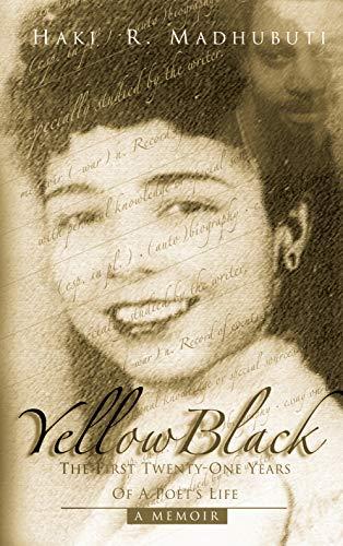 YellowBlack: The First Twenty-One Years of a: Haki R. Madhubuti