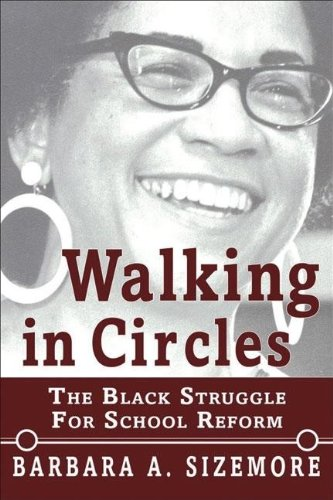 9780883782989: Walking in Circles: The Black Struggle for School Reform
