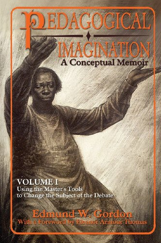 9780883783269: Pedagogical Imagination: Volume I: Using the Master's Tools to Change the Subject of the Debate