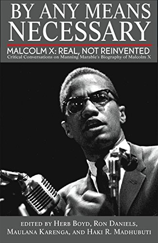 9780883783368: By Any Means Necessary: Malcolm X: Real, Not Reinvented; Critical Conversations on Manning Marable's Biography of Malcolm X